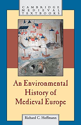 9780521700375: An Environmental History of Medieval Europe (Cambridge Medieval Textbooks)