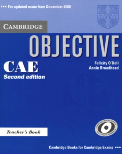 9780521700580: Objective CAE 2nd Teacher's Book