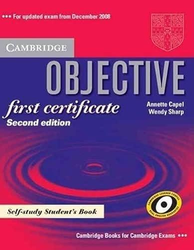 9780521700641: Objective first certificate. Self-study student's book. Per le Scuole superiori