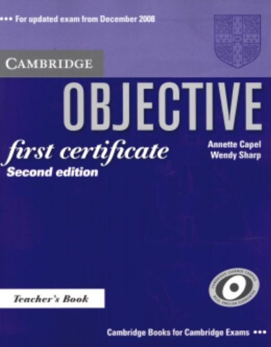 9780521700658: Objective First 2nd Certificate Teacher's Book