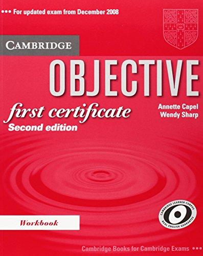 Objective First Certificate Workbook: Capel, Annette, Sharp,