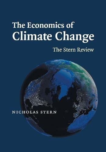 9780521700801: The Economics of Climate Change: The Stern Review