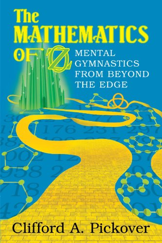 9780521700849: The Mathematics of Oz: Mental Gymnastics from Beyond the Edge
