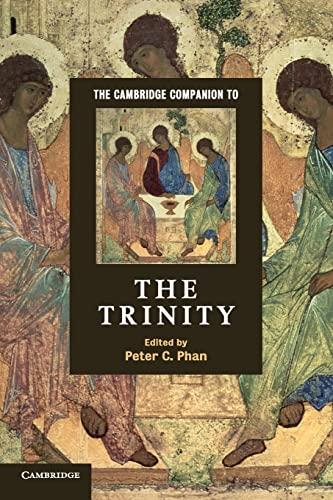 The Cambridge Companion to the Trinity (Cambridge Companions to Religion): Phan, Peter C.