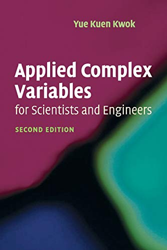 9780521701389: Applied Complex Variables for Scientists and Engineers