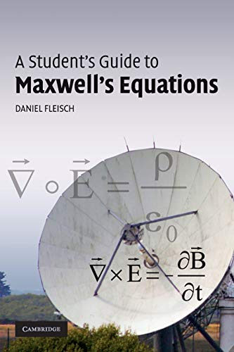 9780521701471: A Student's Guide to Maxwell's Equations Paperback