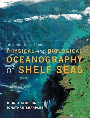 9780521701488: Introduction to the Physical and Biological Oceanography of Shelf Seas