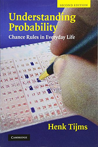 9780521701723: Understanding Probability: Chance Rules in Everyday Life