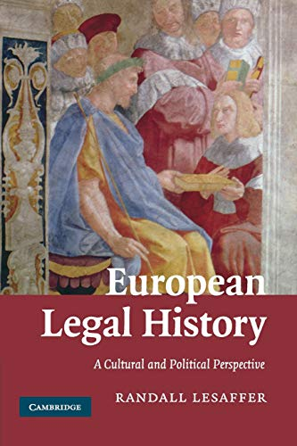 European Legal History. A Cultural and Political: LESAFFER, RANDALL