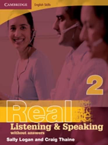 Cambridge English Skills Real Listening and Speaking: Sally Logan, Craig