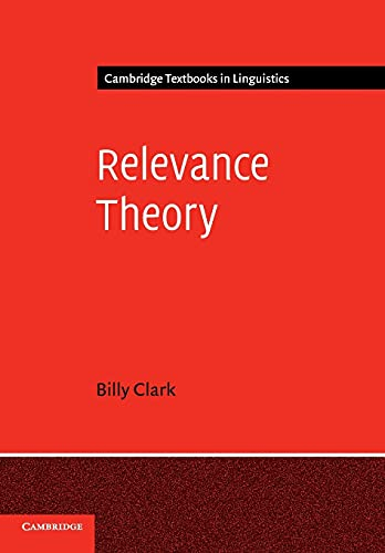 9780521702416: Relevance Theory Paperback (Cambridge Textbooks in Linguistics)