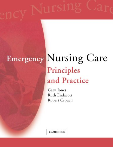 9780521702546: Emergency Nursing Care: Principles and Practice