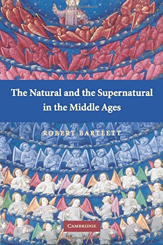 9780521702553: The Natural and the Supernatural in the Middle Ages (The Wiles Lectures)