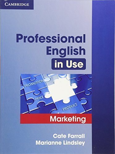Professional English in Use Marketing with Answers: Farrall, Cate; Lindsley,
