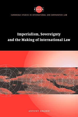 9780521702720: Imperialism, Sovereignty and the Making of International Law (Cambridge Studies in International and Comparative Law)