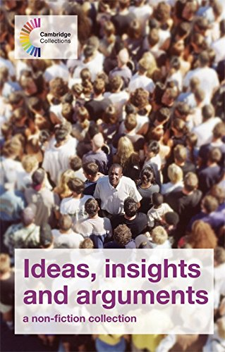 Ideas, Insights and Arguments: A Non-Fiction Collection (Series: Cambridge Collections): Michael ...