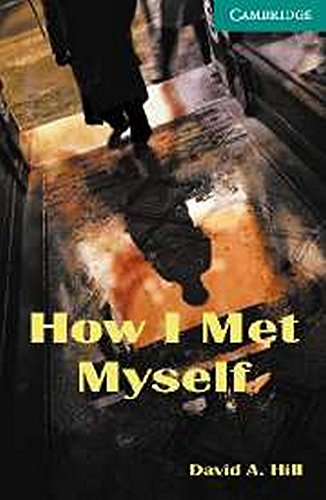9780521703314: How I Met Myself