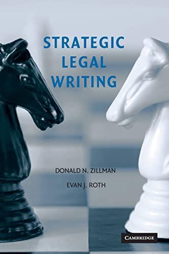 9780521703437: Strategic Legal Writing