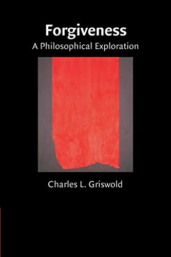 9780521703512: Forgiveness: A Philosophical Exploration