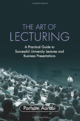 9780521703529: The Art of Lecturing: A Practical Guide to Successful University Lectures and Business Presentations
