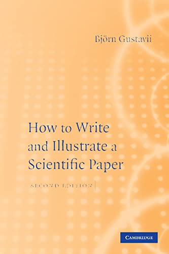 9780521703932: How to Write and Illustrate a Scientific Paper (How to Write & Illustrate a Scientific Paper)