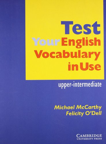 9780521704151: Test your English Vocabulary in Use Upper-Intermediate