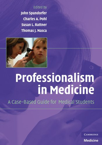 9780521704922: Professionalism in Medicine: A Case-Based Guide for Medical Students (Cambridge Medicine (Paperback))