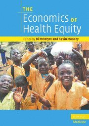 9780521705066: The Economics of Health Equity