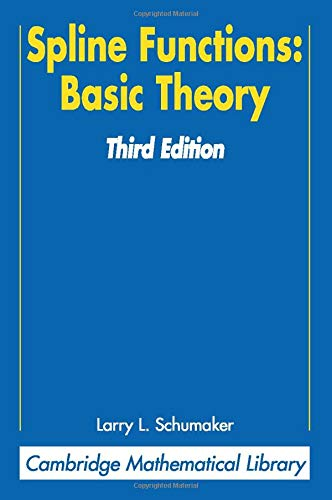 9780521705127: Spline Functions: Basic Theory 3rd Edition Paperback (Cambridge Mathematical Library)