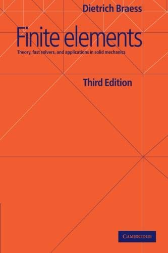 9780521705189: Finite Elements: Theory, Fast Solvers, and Applications in Solid Mechanics