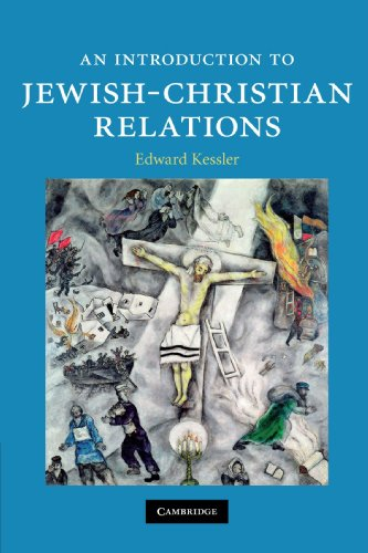 An Introduction to Jewish-Christian Relations: Edward Kessler