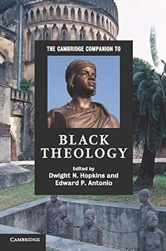 9780521705691: The Cambridge Companion to Black Theology (Cambridge Companions to Religion)