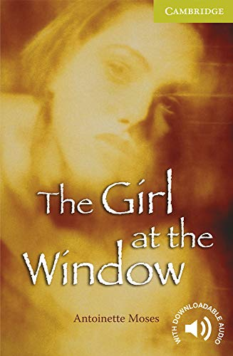 9780521705851: The Girl at the Window Starter/Beginner (Cambridge English Readers)