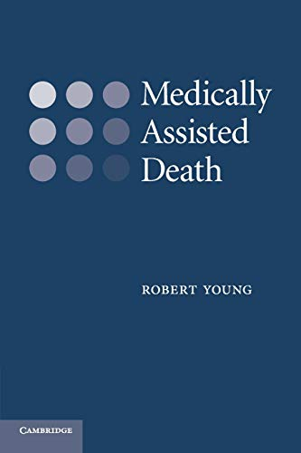 Medically Assisted Death: Robert Young