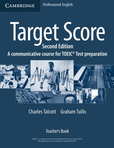 9780521706650: Target Score 2nd Teacher's Book: A Communicative Course for TOEIC Test Preparation