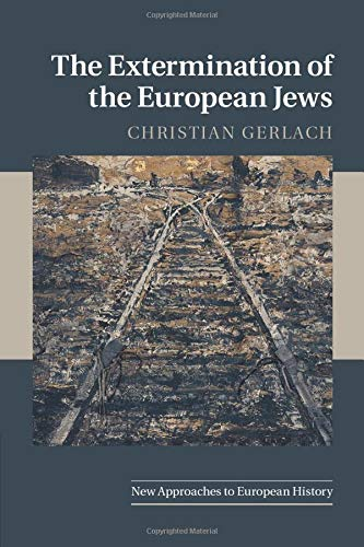 9780521706896: The Extermination of the European Jews (New Approaches to European History)