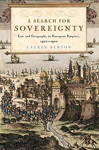 9780521707435: A Search for Sovereignty: Law and Geography in European Empires, 1400-1900