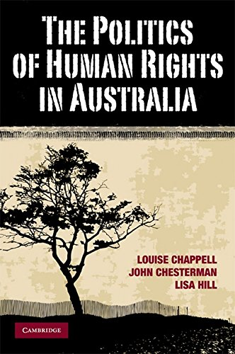 9780521707749: The Politics of Human Rights in Australia