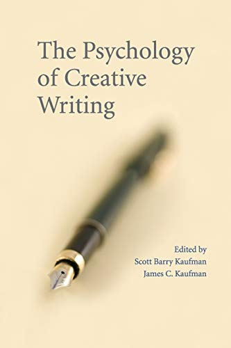 9780521707824: The Psychology of Creative Writing