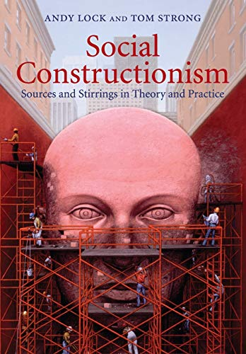 9780521708357: Social Constructionism: Sources and Stirrings in Theory and Practice
