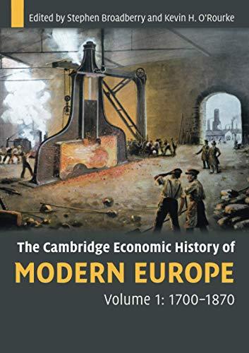 9780521708388: The Cambridge Economic History of Modern Europe: Volume 1, 1700-1870