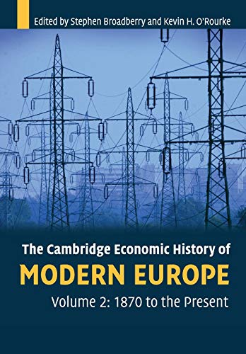 9780521708395: The Cambridge Economic History of Modern Europe: Volume 2, 1870 to the Present