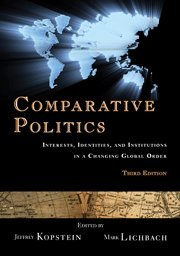 9780521708401: Comparative Politics: Interests, Identities, and Institutions in a Changing Global Order