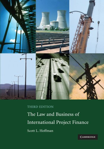 9780521708784: The Law and Business of International Project Finance: A Resource for Governments, Sponsors, Lawyers, and Project Participants