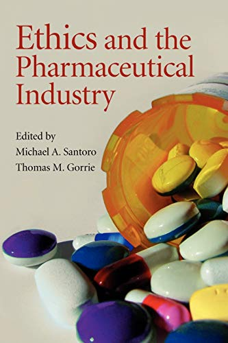 9780521708883: Ethics and the Pharmaceutical Industry