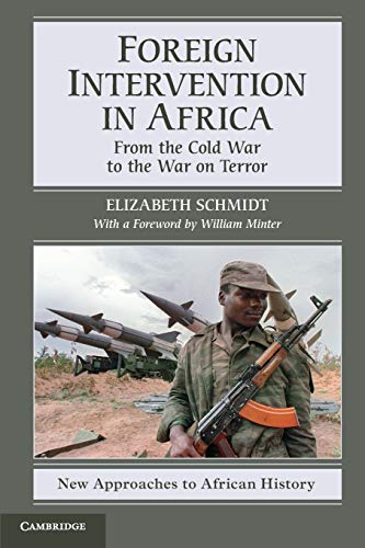 9780521709033: Foreign Intervention in Africa: From the Cold War to the War on Terror
