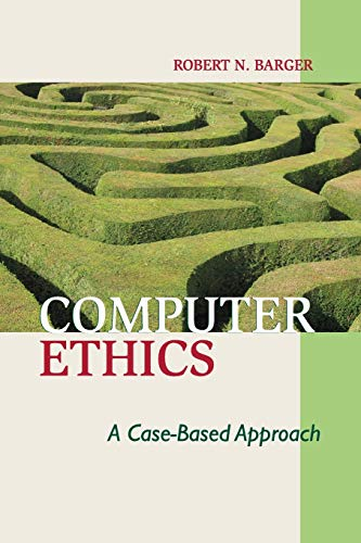 9780521709149: Computer Ethics: A Case-based Approach