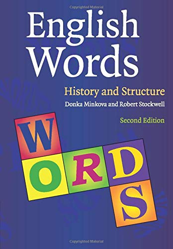9780521709170: English Words: History and Structure