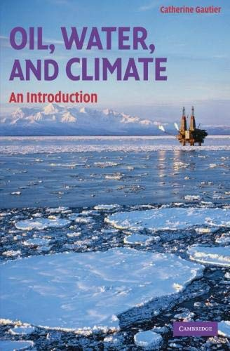 9780521709194: Oil, Water, and Climate: An Introduction