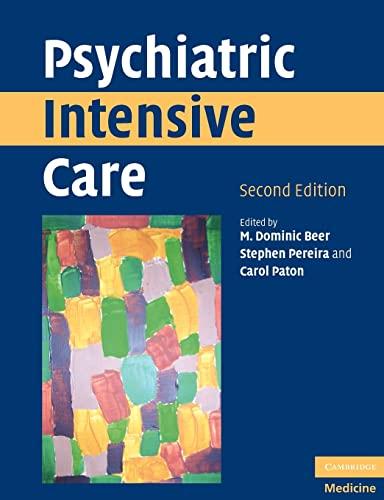 Psychiatric Intensive Care: Paton, Carol, Pereira,